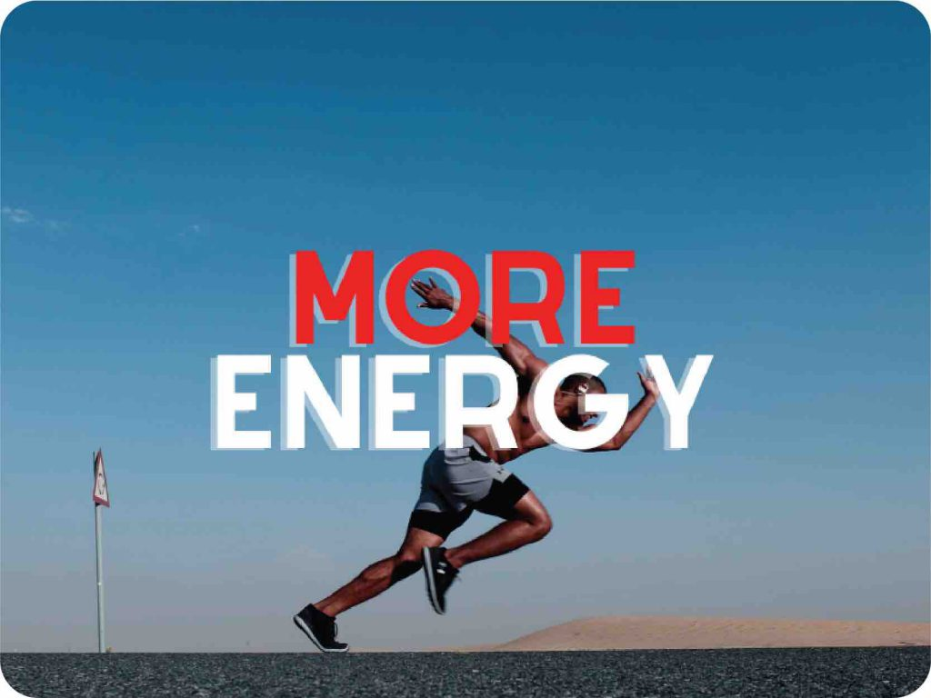 I want more energy