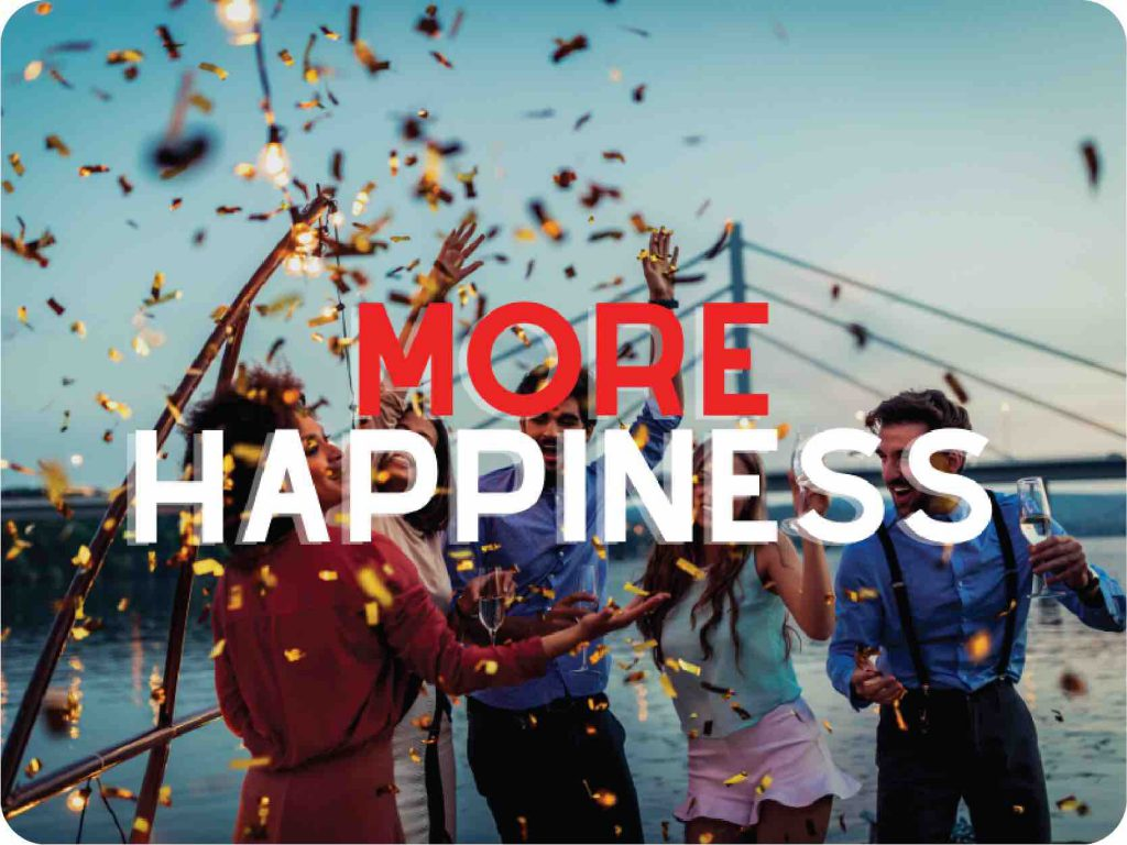 I want more happiness